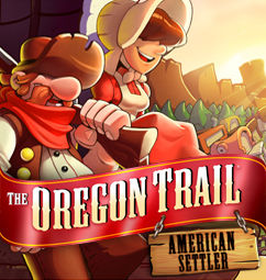 The Oregon Trail : Pioneros Americanos